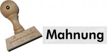 Holzstempel 15 x 60 mm Mahnung