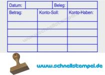 Holzstempel Buchung Beleg Betrag Konto-Soll Konto Haben -Abdruckgröße 39 x 69 mm