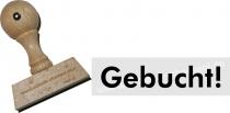 Holzstempel Gebucht -Abdruckgröße 10 x 53,5 mm