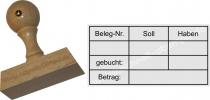 Holzstempel 30x60 Belegnummer Soll Haben gebucht Betrag
